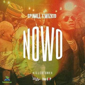Dj Spinall - Nowo ft Wizkid
