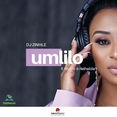 DJ Zinhle - Umlilo ft Muzzle, Rethabile