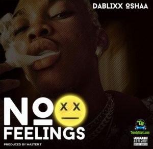 Dablixx Osha - No Feelings