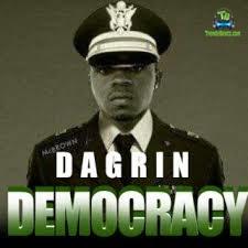 Dagrin - Democracy