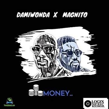 Damiwonda - Money ft Magnito