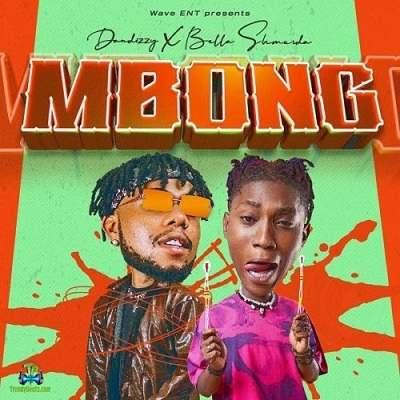 DanDizzy - Mbong ft Bella Shmurda
