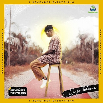 Download Dapo Tuburna I Remember Everything EP mp3