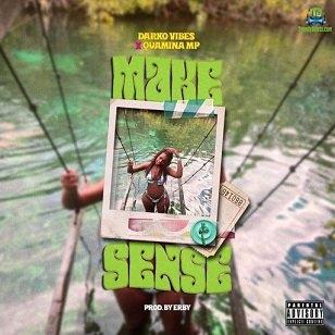 Darkovibes - Make Sense ft Quamina MP