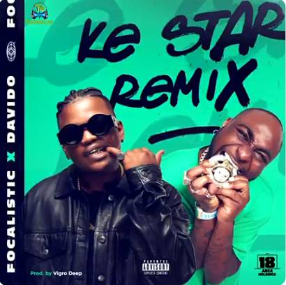 Davido - Ke Star (Remix) ft Focalistic, Virgo Deep