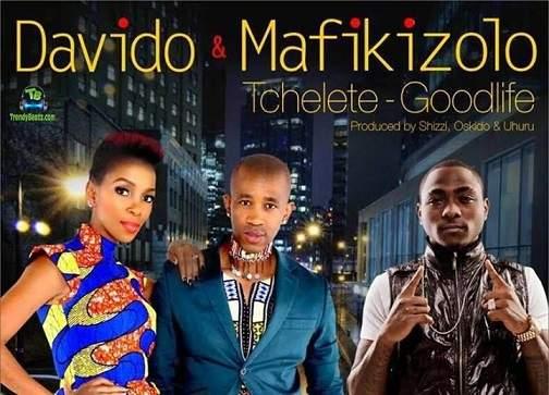 Davido - Tchelete Good Life ft Mafikizolo