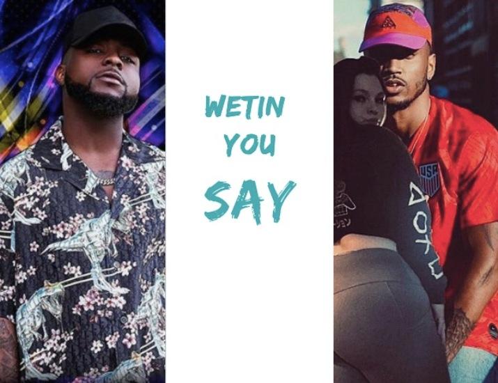 Davido - Wetin You Say ft Trey Songz