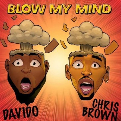 Davido Blow My Mind Ft Chris Brown Download Mp3 Music Trendybeatz