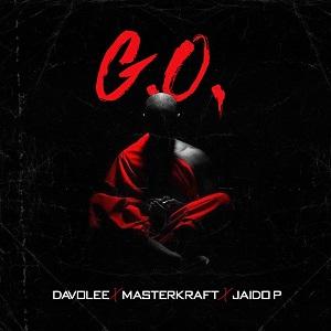 Davolee - G.O ft Masterkraft , Jaido P