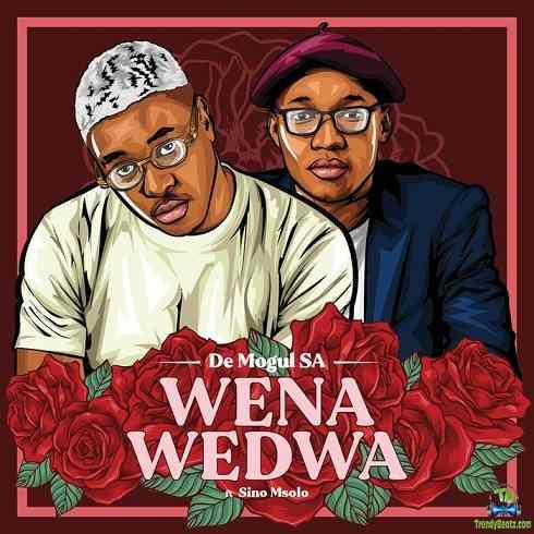 De Mogul SA - Wena Wedwa ft Sino Msolo