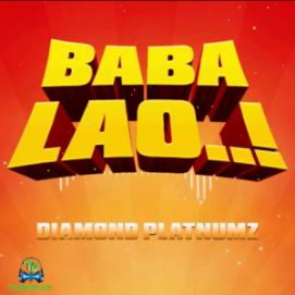 Diamond Platnumz - Baba Lao ft Magufuli