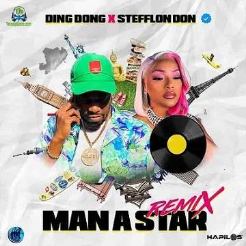 Ding Dong - Man A Star (Remix) ft Stefflon Don