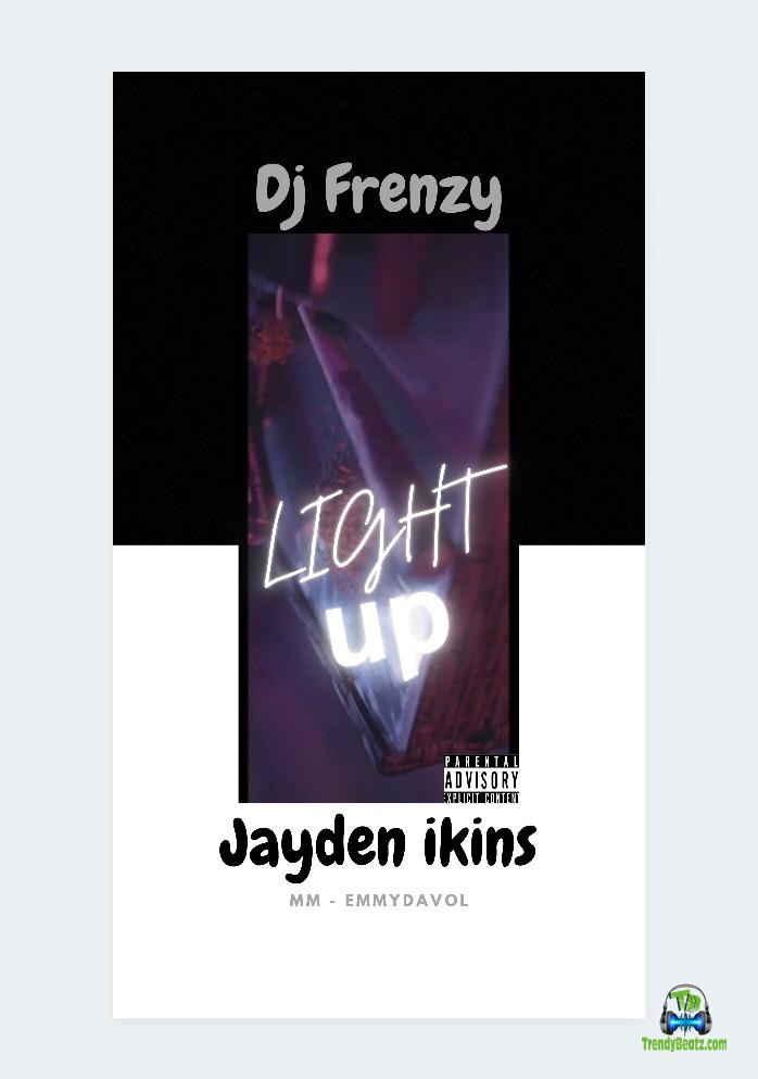 Dj Frenzy - Light Up ft Jayden Ikins