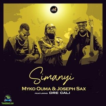 Dre Cali - Simanyi ft Joseph Sax, Myko Ouma