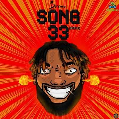 Dremo - Song 33 (Dremix)