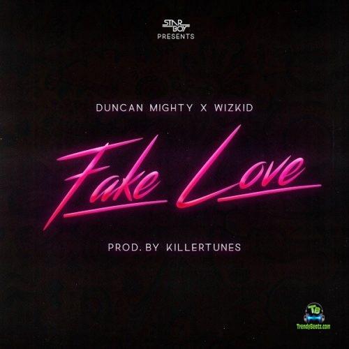 Wizkid - Fake Love ft Duncan Mighty