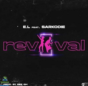E.L - Revival ft Sarkodie