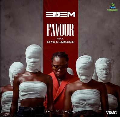 Edem - Favour ft Efya, Sarkodie