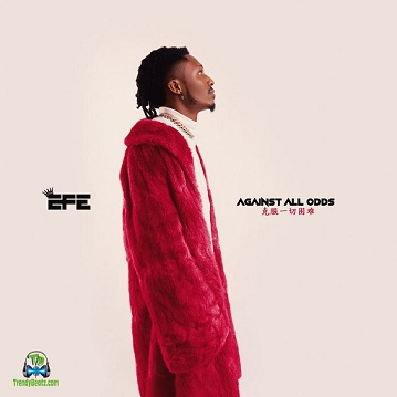 Download Efe Against All Odds EP mp3
