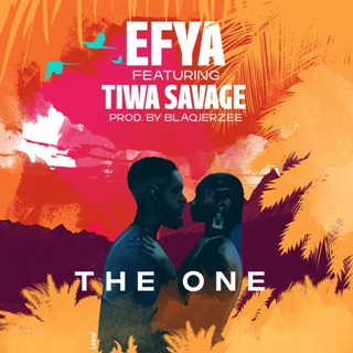 Efya - The One ft Tiwa Savage
