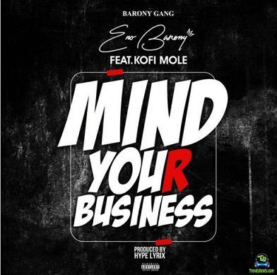 Eno Barony - Mind Your Business