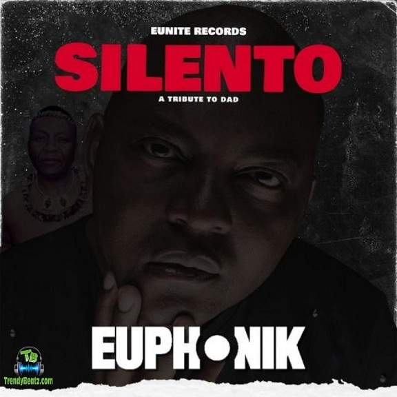 Euphonik - Silento (A Tribute To Dad) (Extended Mix)