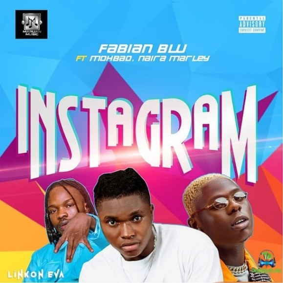 Fabian Blu - Instagram ft Mohbad & Naira Marley