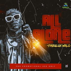 Fabulux WRLD - All Alone