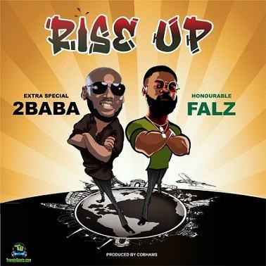 Falz - Rise Up ft 2Baba