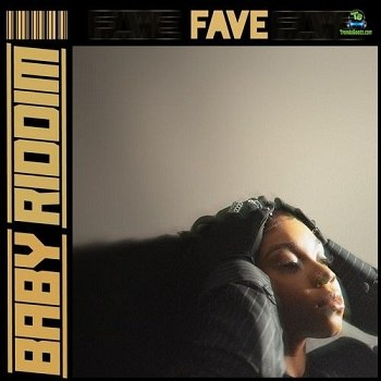 Fave - Baby Riddim