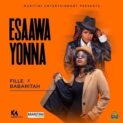Fille Mutoni - Esaawa Yona ft Babaritah