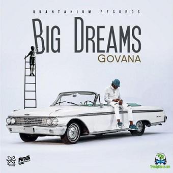 Govana - Big Dreama