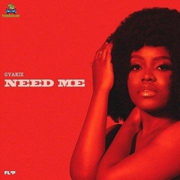 Gyakie - Need Me (New Song)