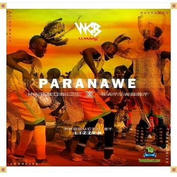 Harmonize - Paranawe ft Rayvanny
