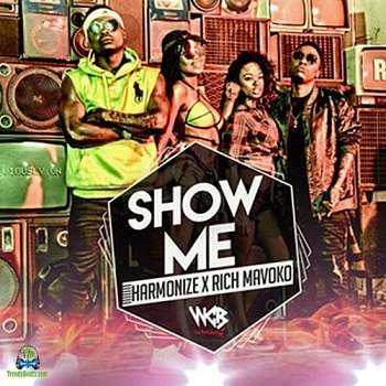 Harmonize - Show Me ft Rich Mavoko