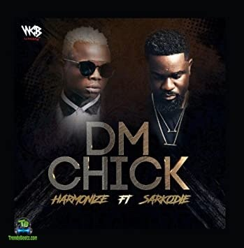 Harmonize - DM Chick ft Sarkodie