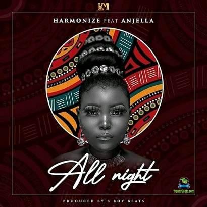 Harmonize - All Night ft Anjella