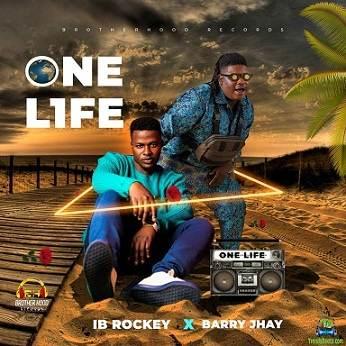 IB Rockey - One Life ft Barry Jhay