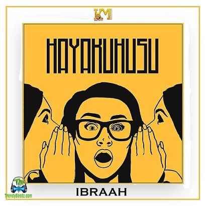Ibraah - Hayakuhusu
