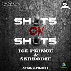 Ice Prince - Shots On Shots ft Sarkodie