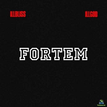Download iLLbliss Fortem EP ft Illgod mp3