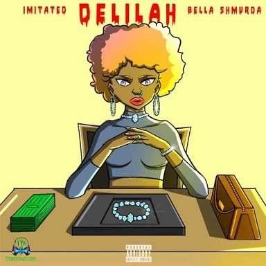 Imitated - Delilah ft Bella Shmurda