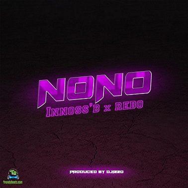 Innoss B - No No ft Rebo