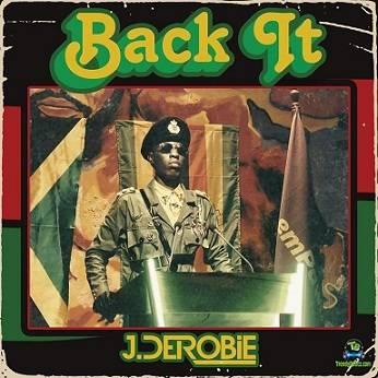 J Derobie - Back It