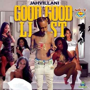 Jahvillani - Good Good List