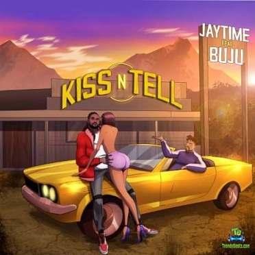 Jaytime - Kiss N Tell ft Buju