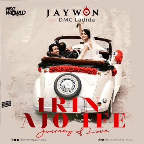 Jaywon - Irin Ajo Ife