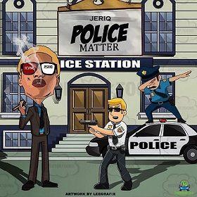 Jeriq - Police Matters