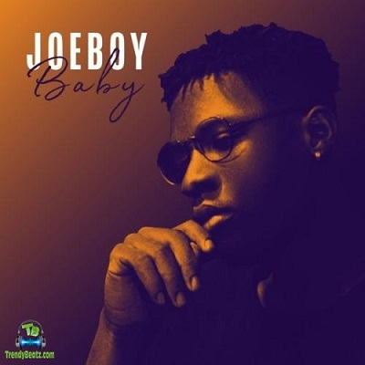 Joe Boy - Baby (My Baby)
