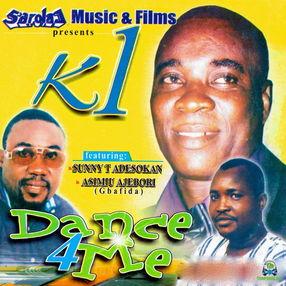 K1 De Ultimate - Dance 4 Me Pt 4 ft Sunny T Adesokan & Asimiu Ajebori